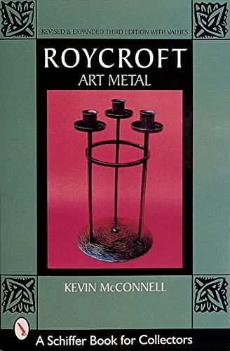 9780764308512: Roycroft Art Metal (A Schiffer Book for Collectors)