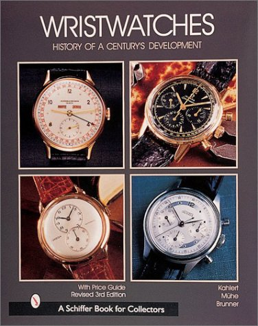 9780764308611: Wristwatches: History of a Century's Development (Schiffer Book for Collectors)