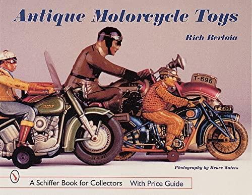 Antique Motorcycle Toys: Bertoia, Rich