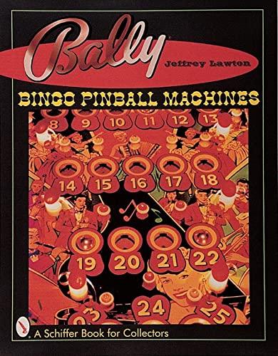 9780764308741: Bally Bingo Pinball Machines