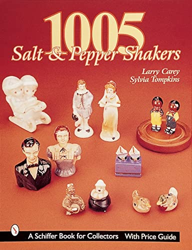 9780764308802: 1005 Salt and Pepper Shakers (Schiffer Book for Collectors)