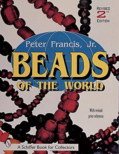 9780764308840: Beads of the World (Schiffer Book for Collectors)