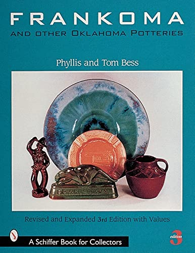 9780764309038: Frankoma and Other Oklahoma Potteries (A Schiffer Book for Collectors)
