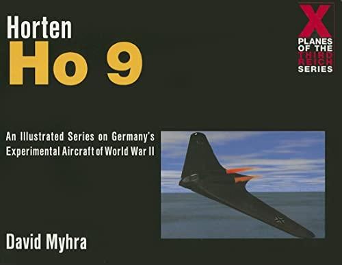 Horten Ho 9 (Paperback): David Myhra