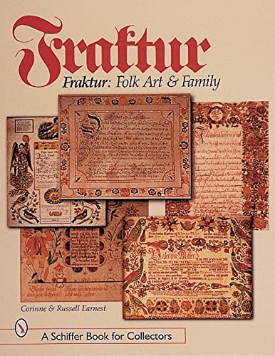 Fraktur: Folk Art & Family: Earnest, Corinne & Russell