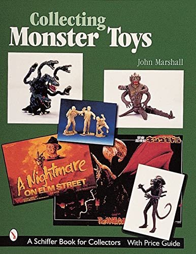 9780764309236: Collecting Monster Toys (Schiffer Book for Collectors)