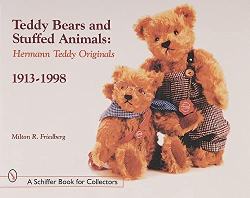 9780764309335: Teddy Bears and Stuffed Animals: Hermann Teddy Originals(r), 1913-1998 (Schiffer Book for Collectors)