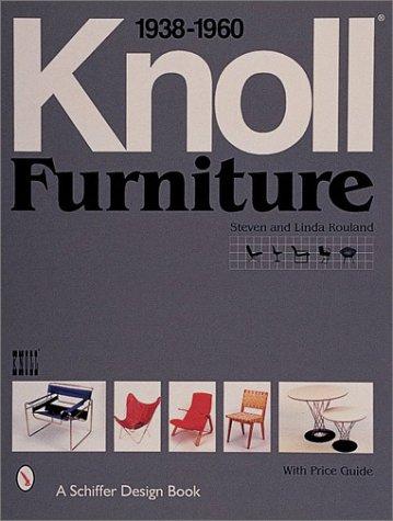 9780764309373: Knoll Furniture 1938-1960 (Schiffer Design Book)