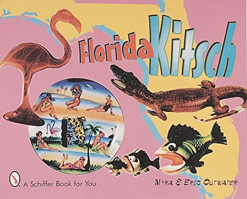 9780764309441: Florida Kitsch