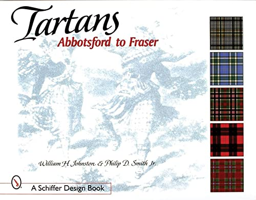 9780764309618: Tartans: Abbotsford to Fraser (Schiffer Book for Collectors)