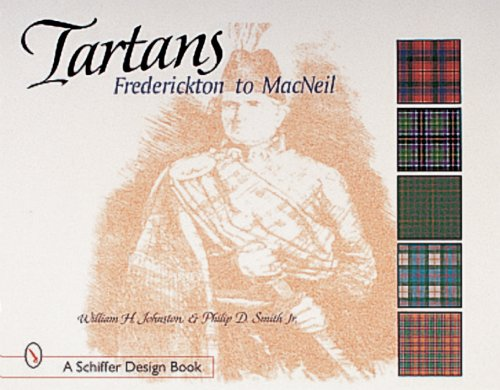 9780764309625: Tartans: Frederickton to MacNeil (Schiffer Design Books)