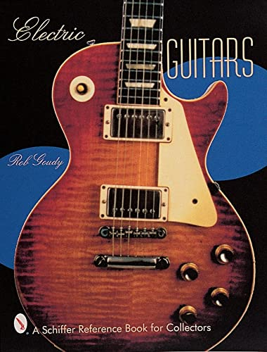 9780764309649: Electric Guitars (Schiffer Reference Book for Collectors)