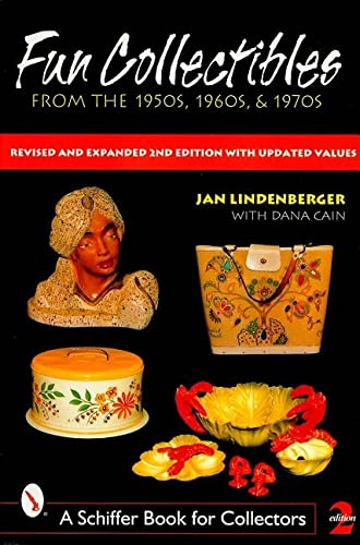 9780764309885: Fun Collectibles from the 1950S, 60S, & 70s: A Handbook & Revised Price Guide (A Schiffer Book for Collectors)