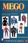 9780764309939: Mego Action Figure Toys (A Schiffer Book for Collectors)