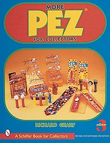 9780764309946: More Pez*r (A Schiffer Book for Collectors)