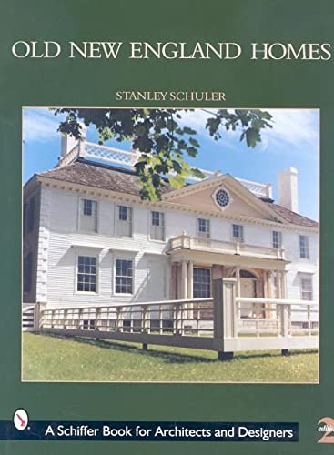 9780764309953: Old New England Homes (Schiffer Book for Collectors)