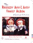9780764309977: The Raggedy Ann and Andy Family Album (Schiffer Books for Architects and Designers)