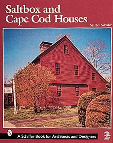 9780764309984: Saltbox And Cape Cod Houses