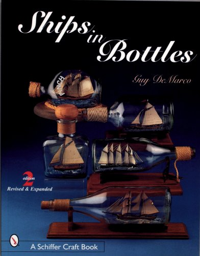 9780764309991: Ships in Bottles (Schiffer Craft Book)