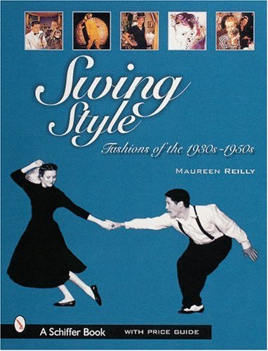 9780764310096: SWING STYLE: Fashions of the 1930s-1950s
