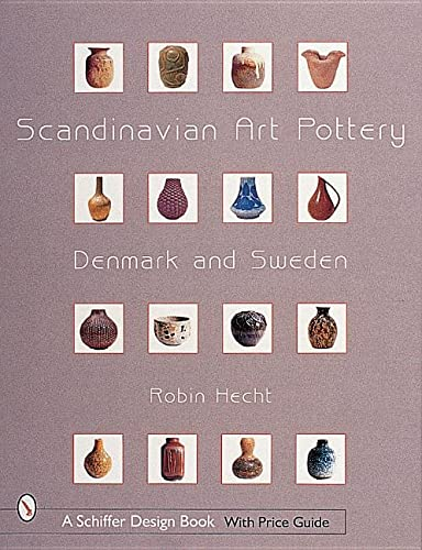 9780764310447: Scandinavian Art Pottery: Denmark & Sweden