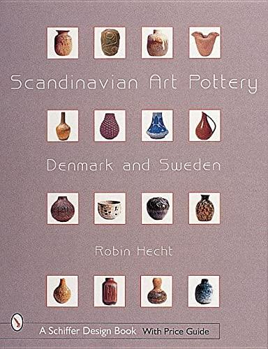 9780764310447: Scandinavian Art Pottery, Denmark & Sweden (Schiffer Military History)