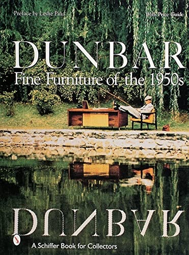 Dunbar: Fine Furniture of the 1950s (Schiffer Book for Collectors): Leslie Pina