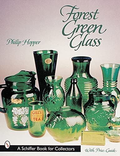 9780764310584: Forest Green Glass (Schiffer Book for Collectors)