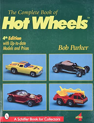 9780764310836: The Complete Book of Hot Wheels (A Schiffer Book for Collectors)