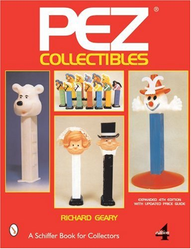 9780764310959: Pez*r Collectibles (A Schiffer Book for Collectors)