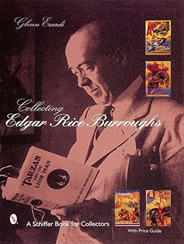 9780764311017: Collecting Edgar Rice Burroughs (A Schiffer Book for Collectors)