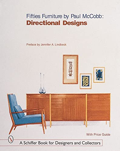 9780764311390: Fifties Furniture by Paul McCobb: Directional Designs (Schiffer Book for Collectors and Designers,)