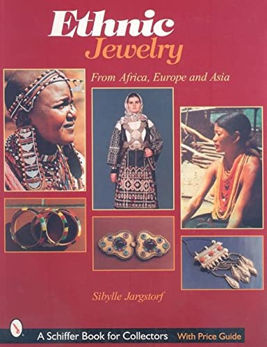 Ethnic Jewelry From Africa, Europe, & Asia: Jargstorf, Sibylle