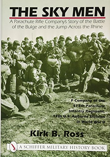 The Sky Men: A Parachute Rifle Companys
