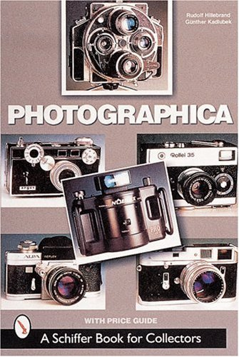 9780764311741: Photographica: The Fascination with Classic Cameras (A Schiffer Book for Collectors)