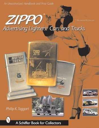 9780764311758: Zippo Advertising Lighters: Cars & Trucks (Schiffer Book for Collectors)