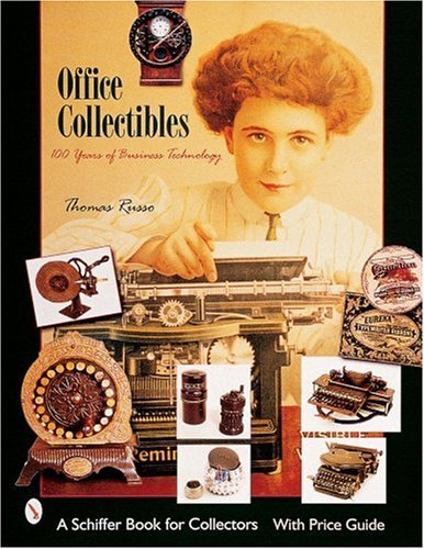 9780764311772: Office Collectibles: 100 Years of Business Technology (One Hundred Years of Business Technology)