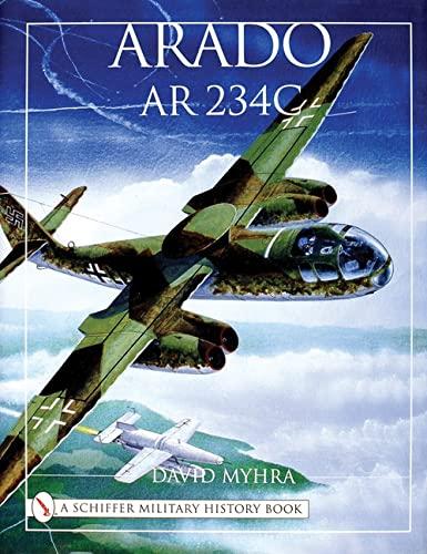 9780764311826: Arado AR 234c: An Illustrated History