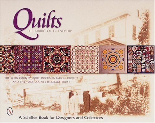Quilts: The York County Quilt Documentation Project & The York County Heritage Trust