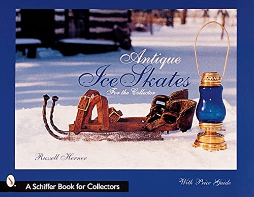 9780764312007: Antique Ice Skates: for the Collector
