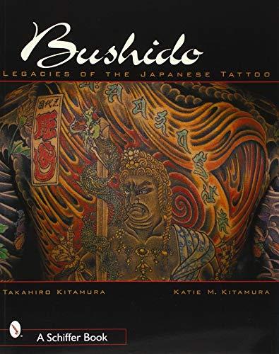 9780764312014: Bushido: Legacies of Japanese Tattoos