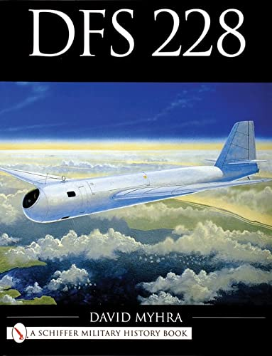 9780764312038: DFS 228 (Schiffer Military History Book)