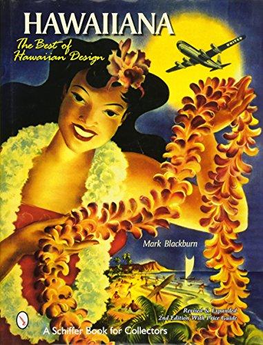 Hawaiiana: The Best of Hawaiian Design (Schiffer Book for Collectors): Mark Blackburn