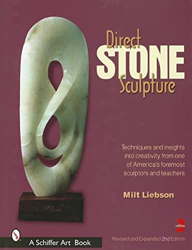 9780764312243: Direct Stone Sculpture: A Guide to Technique and Creativity