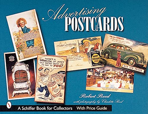 Advertising Postcards: A Schiffer Book for Collectors with Price Guide