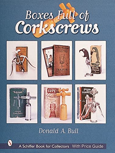 Boxes Full of Corkscrews (Hardback): Donald Bull