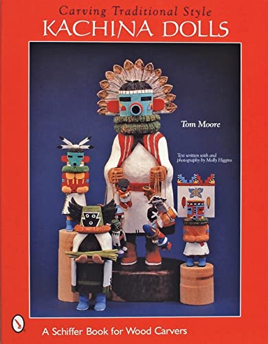 9780764312434: Carving Traditional Style Kachina Dolls