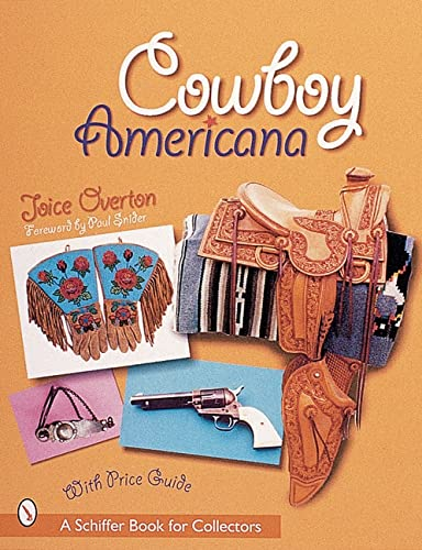 9780764312557: Cowboy Americana (Schiffer Book for Collectors with Price Guide)
