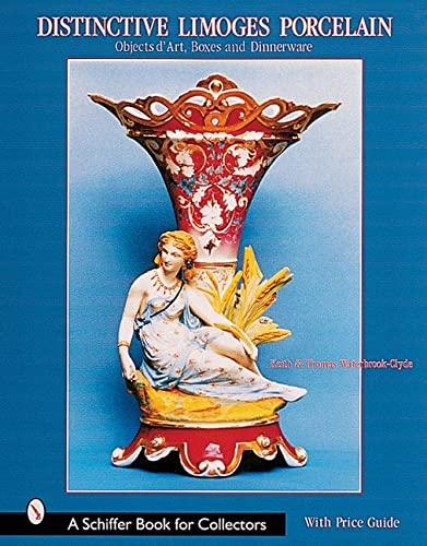 9780764312601: Distinctive Limoges Porcelain: Objets Dart, Boxes, and Dinnerware