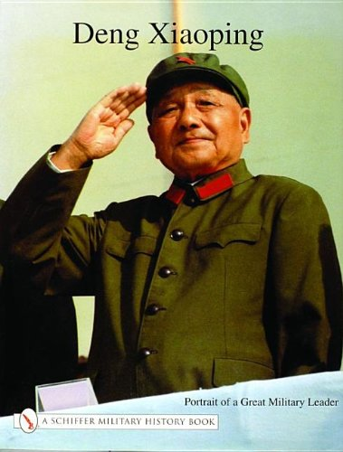 Deng Xiao Ping: Portrait of a Great Military Leader (Schiffer Book for Collectors): Facsimile